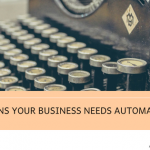 Image 5 signs your business needs automation