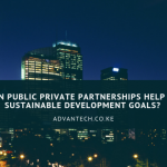 How can Public Private Partnerships Help Achieve Sustainable Development Goals