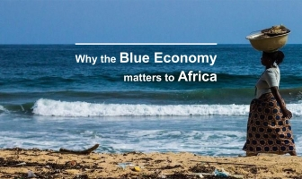 WHY THE BLUE ECONOMY MATTERS TO AFRICA